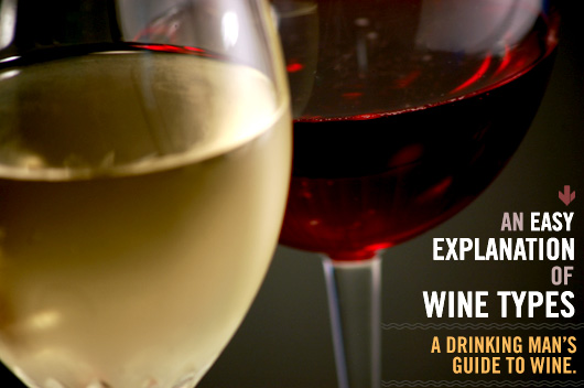 An Easy Explanation of Wine Types