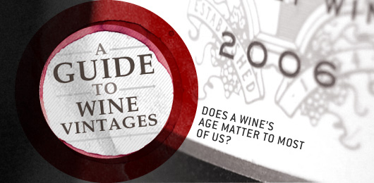 A Guide to Wine Vintages