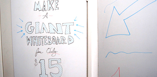 Make a Giant Whiteboard for only $15
