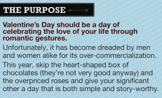 Valentines Day should be a day of celebrating love of your life through romantic gestures