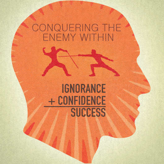 Conquering The Enemy Within Ignorance Confidence Success