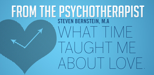 From the Psychotherapist: What Time Taught Me About Love