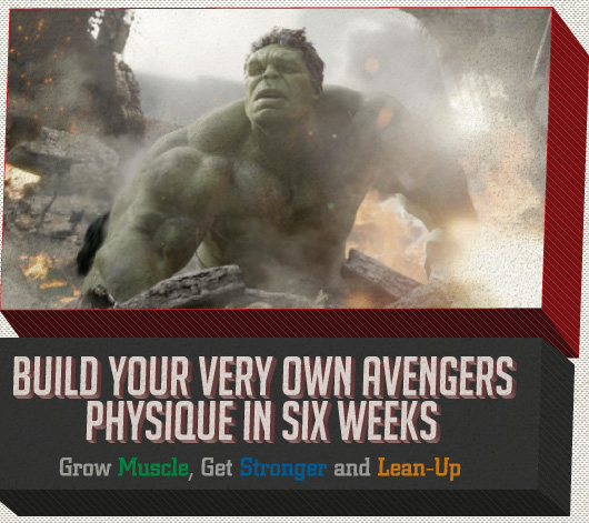 Build Your Very Own Avengers Physique in Six Weeks