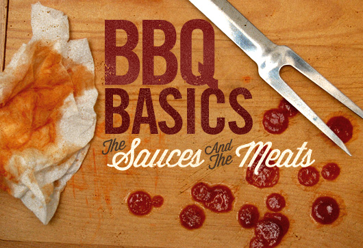 BBQ Basics: The Sauces & The Meats