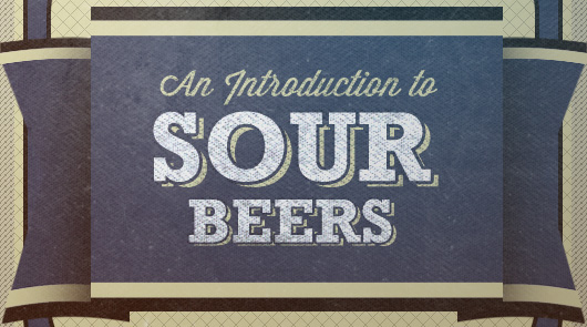 An Introduction to Sour Beers + 5 to Get You Started