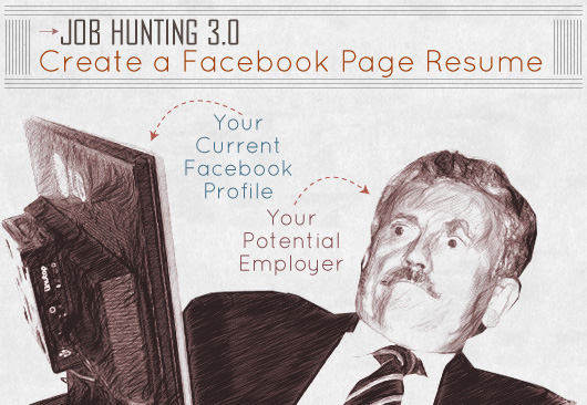 job hunting 3 0  create a facebook page resume