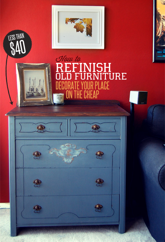 how to refinish old furniture decorate your place on the. Black Bedroom Furniture Sets. Home Design Ideas