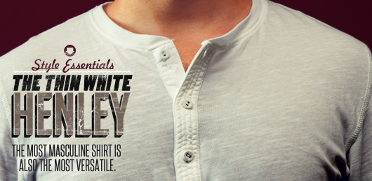 Style Essentials: The Thin White Henley