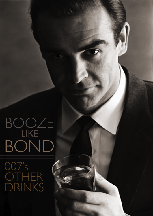 Booze Like Bond: 007's Other Drinks