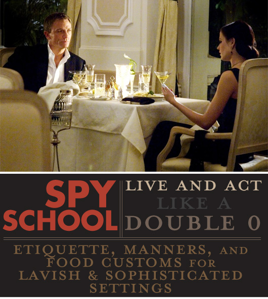 Spy School: Live and Act like a Double O
