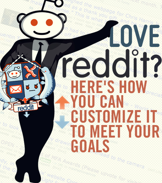 Love Reddit? Here's How You Can Customize It to Meet Your Goals