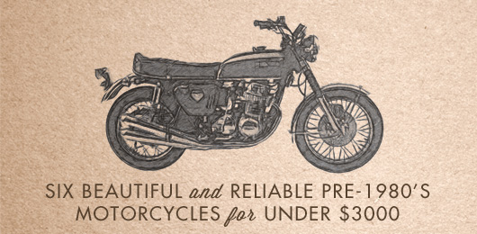 Six Beautiful and Reliable pre-1980's Motorcycles for Under $3000