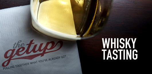 The Getup: Whisky Tasting