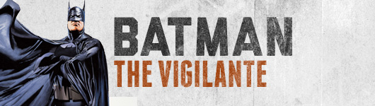 Batman The Vigilante