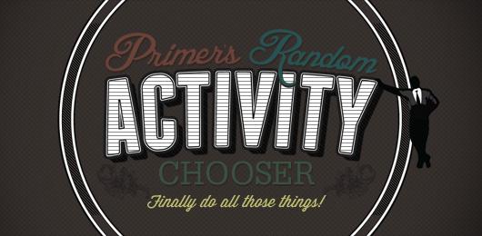 Primer's Random Activity Chooser