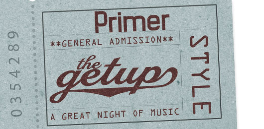 The Getup: A Great Night of Music