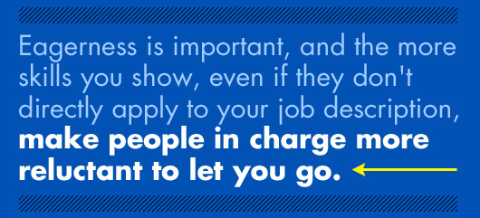 Article Quote Inset - Make people in charge more reluctant to let you go