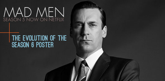 Mad Men Season 5 Now on Netflix + The Evolution of Season 6 Poster