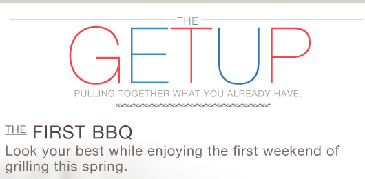 The Getup: The First BBQ