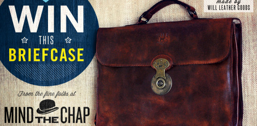 Win This Briefcase from the Fine Folks at Mind the Chap