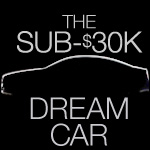 The Sub-$30,000 Dream Car: What Would You Buy?