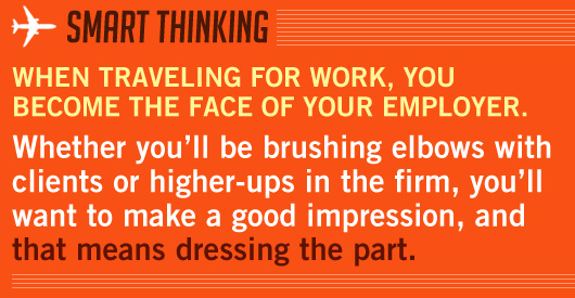 Article Quote Inset - When traveling for work, you become the face of your employer