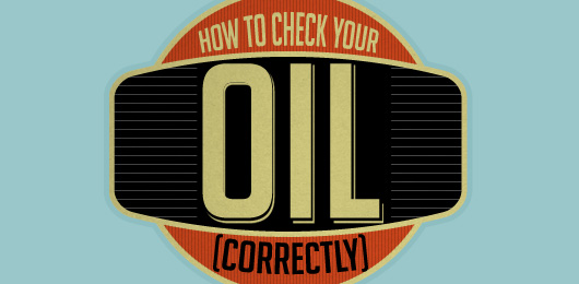 How to Check Your Oil (Correctly)