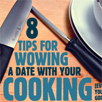 8 Tips for Wowing a Date with Your Cooking, Even If You're Not Gordon Ramsay