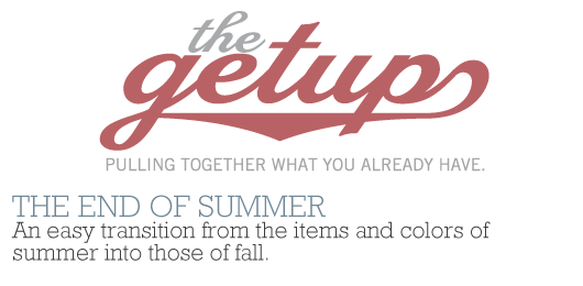 The Getup: The End of Summer