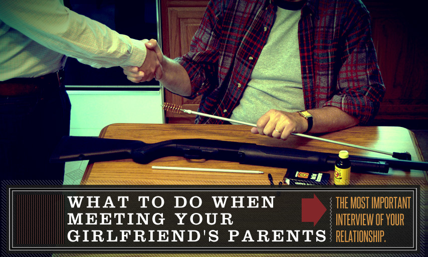 What to Do When Meeting Your Girlfriend's Parents