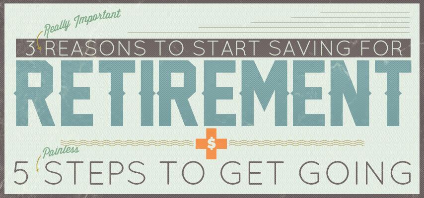 3 reasons to Start Saving for Retirement