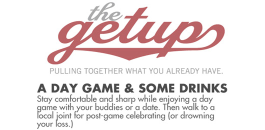The Getup: A Day Game & A Drink