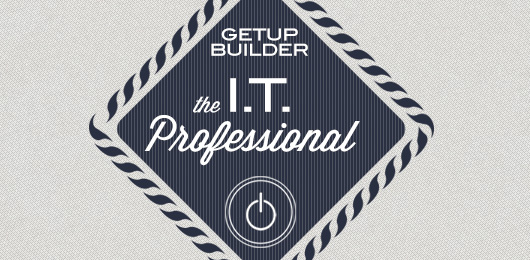 Interactive Getup Builder: The IT Professional