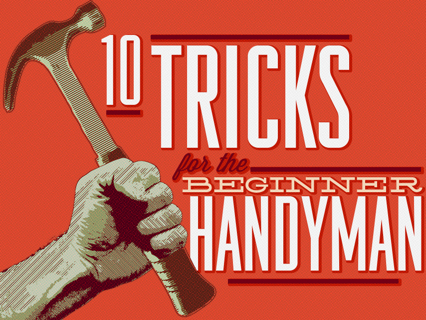 Handyman tricks