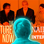 The Future is Now: Nailing the Interview