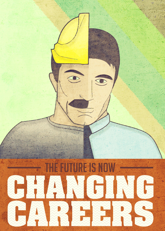 The Future is Now: Changing Careers