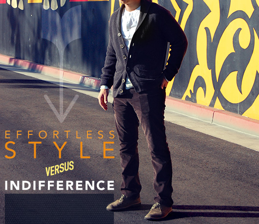Effortless Style Versus Indifference