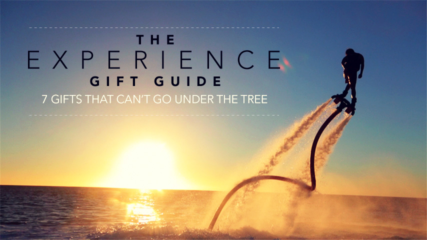 ee154a84bbef The Experience Gift Guide  7 Gifts That Can t Go Under The Tree