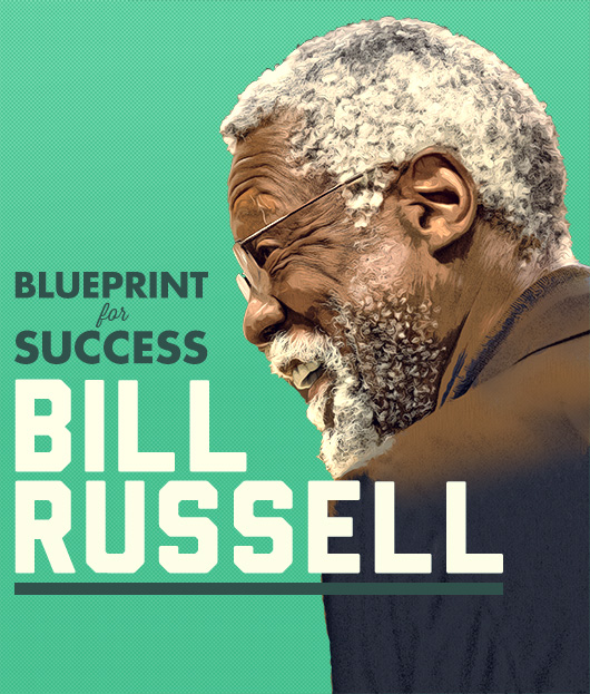 Blueprint for Success: Bill Russell