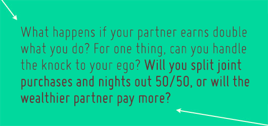 Article Quote Inset - What happens if your partner earns double what you do?
