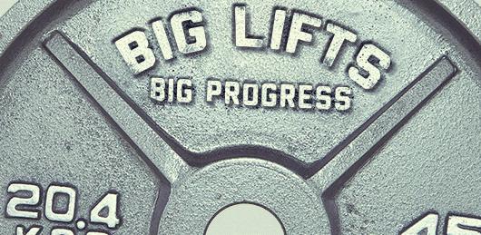 Big Lifts Big Progress