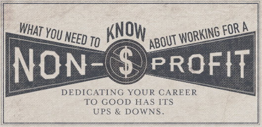 What You Need To Know About Working For A Non-Profit