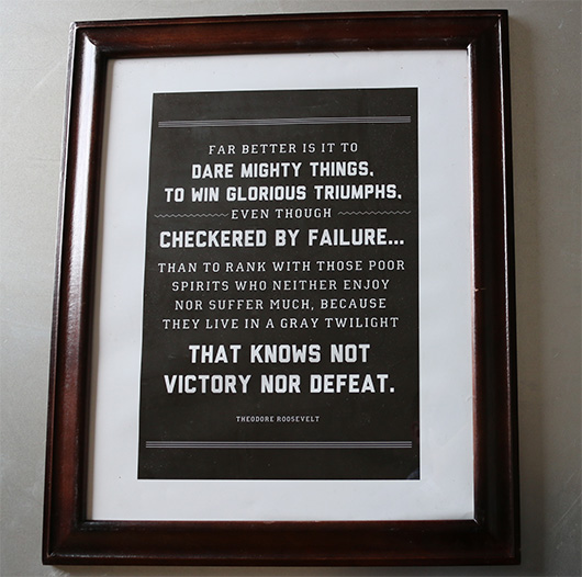 Roosevelt Victor Quote Art Print