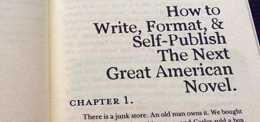 How to write, format, and self-publish the next Great American Novel
