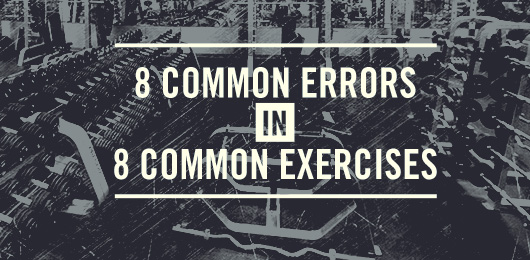 8 Common Errors in 8 Common Exercises
