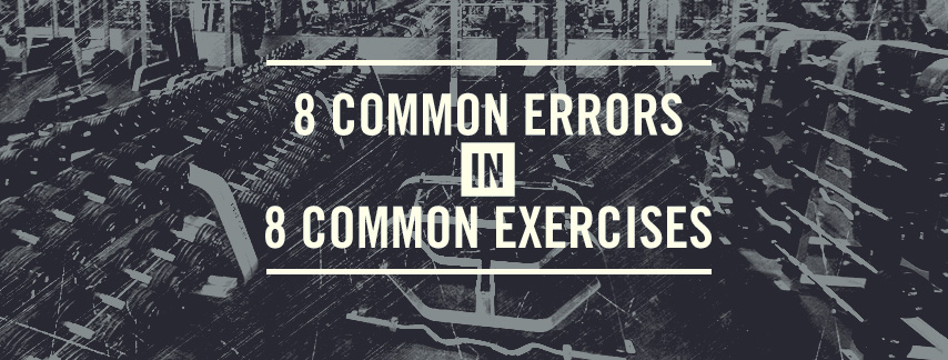 proper exercise form common exercises mistakes