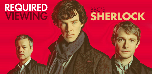 Required Viewing: BBC's Sherlock