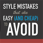 6 Style Mistakes That Are Easy (and Cheap) to Avoid