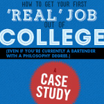 "How to Get Your First ""Real Job"" Out of College (Even if You're Currently a Bartender with a Philosophy Degree) – A Case Study"
