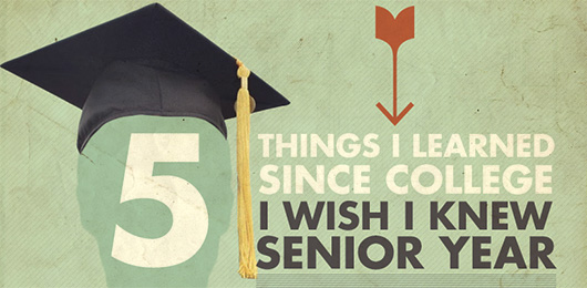 5 Things I Learned Since College I Wish I Knew Senior Year